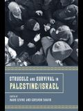 Struggle and Survival in Palestine