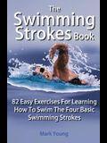 The Swimming Strokes Book
