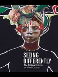 Seeing Differently: The Phillips Collects for a New Century