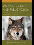 Wolves Courts & Public Policy: PB