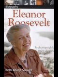 DK Biography: Eleanor Roosevelt: A Photographic Story of a Life