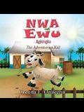 Nwa Ewu Aghịrịgha: The Adventurous Kid