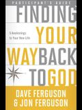 Finding Your Way Back to God: Five Awakenings to Your New Life