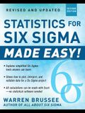 Statistics for Six Sigma Made Easy! Revised and Expanded Second Edition (General Finance & Investing)