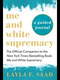 Me and White Supremacy: A Guided Journal: The Official Companion to the New York Times Bestselling Book Me and White Supremacy