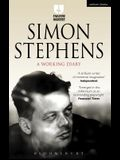 Simon Stephens: A Working Diary
