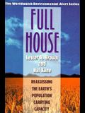 Full House: Reassessing the Earth's Population Carrying Capacity
