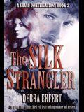 The Silk Strangler: A Shane Investigations