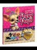 Dress Up Your Own Paper Pups [With 48 Pg. Instructions, 5 Puppies, 1 Dog Carrier...]