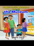 Teddy's Terrific Adventures: Day at the Museum