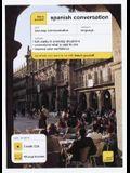 Teach Yourself Spanish Conversation (3CDs + Guide) (Teach Yourself Language)