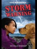 Dog Whisperer: Storm Warning (Dog Whisperer Series)