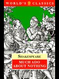 Much Ado About Nothing (The World's Classics)