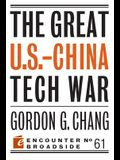 The Great U.S.-China Tech War