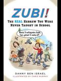 Zubi!: The Real Hebrew You Were Never Taught in School