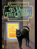 To Visit the Queen (Cat Novel)