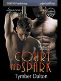 Court and Spark [suncoast Society] (Siren Publishing Sensations Manlove)