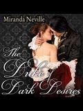 The Duke of Dark Desires Lib/E