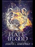 Half-Blood: The First Covenant Novel