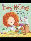 Lizzy McTizzy and the Busy Dizzy Day