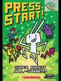 Super Rabbit All-Stars!: A Branches Book (Press Start! #8), 8