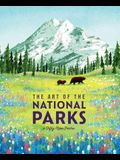 The Art of the National Parks (Fifty-Nine Parks): (National Parks Art Books, Books for Nature Lovers, National Parks Posters, the Art of the National