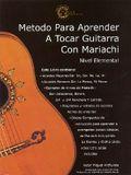 Mariachi Method for Guitar: Beginning Level * Spanish Edition