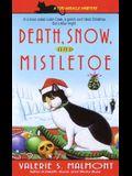 Death, Snow, and Mistletoe