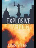 Explosive Verdict