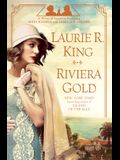 Riviera Gold: A Novel of Suspense Featuring Mary Russell and Sherlock Holmes