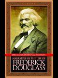 Narrative of the Life of Frederick Douglass: Special Bicentennial Edition