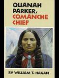 Quanah Parker, Comanche Chief, Volume 6