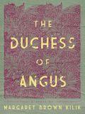 The Duchess of Angus