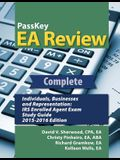Passkey EA Review Complete: Individuals, Businesses, and Representation: IRS Enrolled Agent Exam Study Guide 2015-2016 Edition