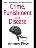 Crime, Punishment and Disease in a Relativistic Universe