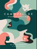 Camouflage: The Hidden Lives of Autistic Women