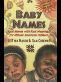 Baby Names: Real Names with Real Meanings for African American Children
