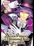 The Seven Princes of the Thousand-Year Labyrinth Vol. 3