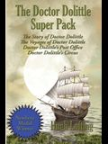 The Doctor Dolittle Super Pack: The Story of Doctor Dolittle, The Voyages of Doctor Dolittle, Doctor Dolittle's Post Office, and Doctor Dolittle's Cir
