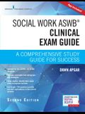 Social Work Aswb Clinical Exam Guide: A Comprehensive Study Guide for Success (Book + Digital Access)