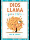 Dios llama para niños:  Basado en el clásico devocional diario editado por A. J. Russell (Spanish Edition)