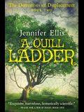 A Quill Ladder