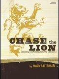Chase the Lion Bible Study Book: Stepping Con