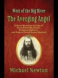 The Avenging Angel: West of the Big River