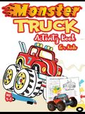 Monster Truck Activity Book for Kids Ages 4-8: A Fun Kid Workbook Game For Learning, Coloring, Dot To Dot, Mazes, Word Search and More! ( A Fun Activi