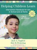 Helping Children Learn: Intervention Handouts for Use in School and at Home [With CDROM]