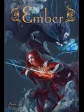 Ember (Ember of Elyssia) (Volume 1)