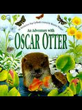 An Adventure With Oscar Otter (A Peek & Find Book)