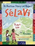 Salavi, That Is Life: A Haitian Story of Hope