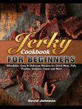 Jerky Cookbook for Beginners